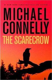 The Scarecrow (Jack McEvoy, Bk 2)