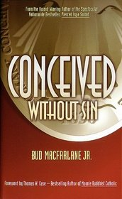 Conceived Without Sin (Pierced by a Sword, Bk 2)