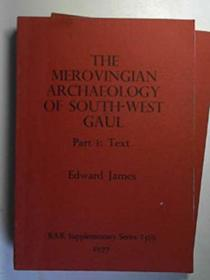 Merovingian Archaeology of South-west Gaul (BAR supplementary series)