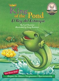 King of the Pond / El Rey del Estanque / with CD (Another Sommer-Time Story Bilingual)