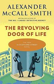 The Revolving Door of Life (44 Scotland Street, Bk 10)