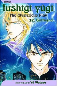Fushigi Yugi: Girlfriend (The Mysterious Play, Vol 12)