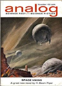 Analog Science Fiction and Fact, November 1962, Featuring Part 1 of *Space Viking* (Volume LXX, No. 3)