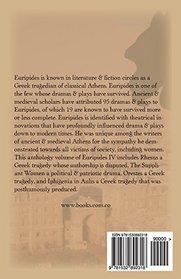 Euripides IV: Rhesus, The Suppliant Women, Orestes, Iphigenia in Aulis
