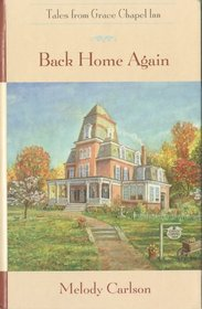 Back Home Again (Tales from Grace Chapel Inn, Bk 1)
