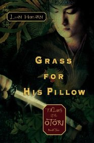 Grass for His Pillow (Tales of the Otori, Bk 2)