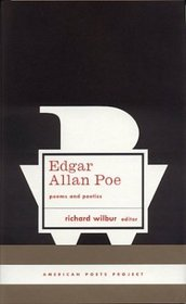 Edgar Allan Poe: Poems and Poetics (American Poets Project)