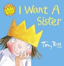 I Want a Sister (Little Princess)