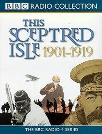 This Sceptred Isle, the Twentieth Century 1: 1901-1919 (This Sceptred Isle)