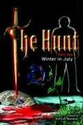 The Hunt: Winter in July