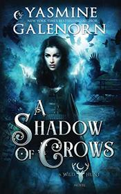 A Shadow of Crows (Wild Hunt)