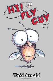 Hi! Fly Guy (Theodor Seuss Geisel Honor Book (Awards))