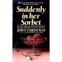 Suddenly in Her Sorbet (Lady Margaret Priam, Bk 1)