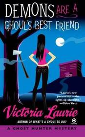 Demons Are a Ghoul's Best Friend (Ghost Hunter, Bk 2)