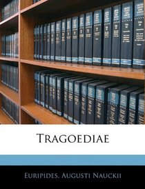 Tragoediae (German Edition)