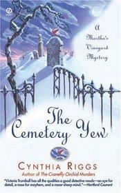 The Cemetery Yew (Martha's Vineyard, Bk 3)