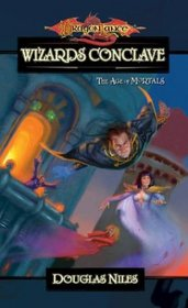 Wizards' Conclave (Dragonlance: Age of Mortals, Bk 5)