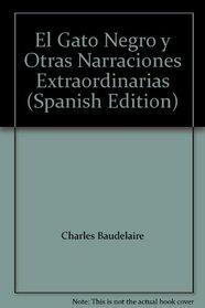 El Gato Negro y Otras Narraciones Extraordinarias (Spanish Edition)