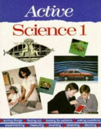 Active Science: Pupils' Book 1 (Active Science)