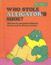 Who Stole Alligator's Shoe? (Sweet Pickles Series)