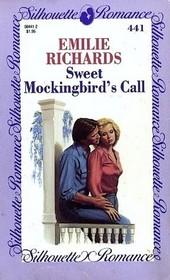 Sweet Mockingbird's Call (Silhouette Romance, No 441)