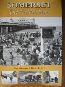 Somerset: The Golden Years