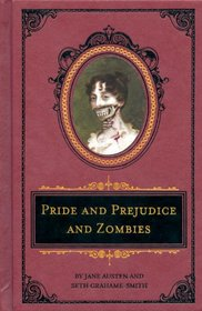 Pride and Prejudice and Zombies Deluxe Edition