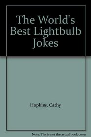 The World's Best Lightbulb Jokes
