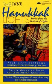 Hanukkah Lights: A Collection of Stories and Narrative About Hanukkah