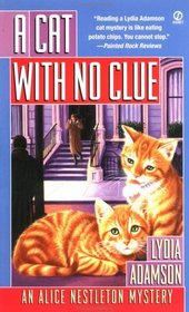 A Cat With No Clue (Alice Nestleton, Bk 19)
