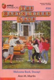 Welcome Back, Stacey (Baby-Sitters Club, Bk 28)