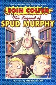Legend of Spud Murphy, The - Book #1