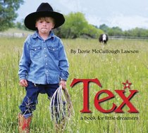 Tex: A Book for Little Dreamers