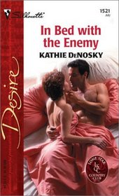 In Bed With the Enemy (Lone Star Country Club, Bk 18) (Silhouette Desire, No 1521)