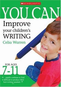 Improve Your Children's Writing Ages 7-11 (You Can..)
