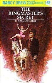 The Ringmaster's Secret (Nancy Drew #31)