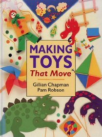 Making Toys That Move (Information books - project books)