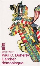 L'Archer demoniaque (The Demon Archer) (Hugh Corbett, Bk 11) (French Edition)