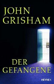 Der Gefangene (The Innocent Man) (German Edition)