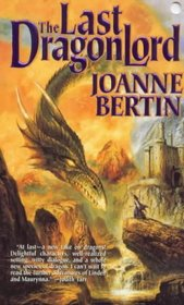 The Last Dragonlord (Dragonlord, Bk 1)