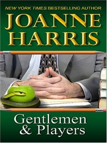 Gentlemen & Players (Large Print)