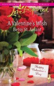 A Valentine's Wish (Love Inspired, No 545)