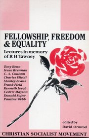 Fellowship, Freedom and Equality