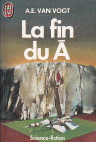 La fin du A (Null-A Three) (French)