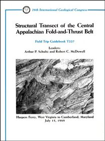 Structural Transect of the Central Appalachian Fold and Thrust Belt (Field Trip Guide Series/T227)