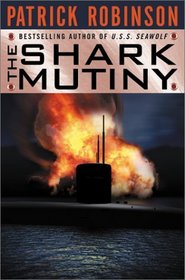 The Shark Mutiny (Arnold Morgan, Bk 5)