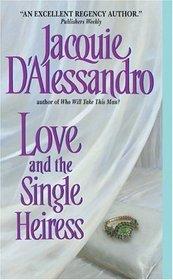 Love and the Single Heiress (Regency Historical, Bk 2)