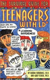 Survival Guide for Teenagers with LD: Learning Differences (Dream It! Do It!)