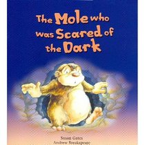 Mole Who Was Scared of the Dark