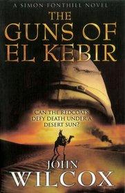 The Guns of El Kebir (Simon Fonthill Series)